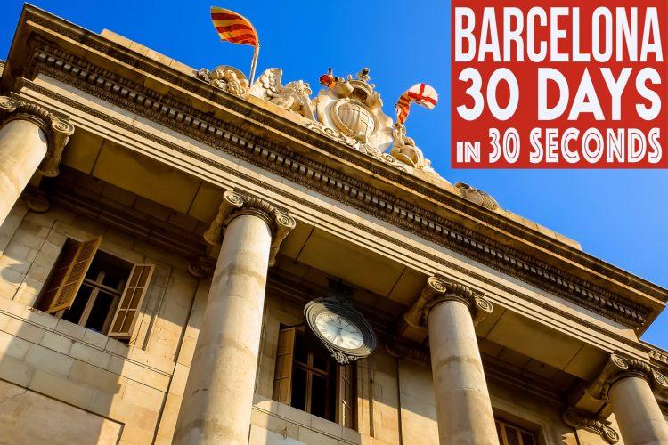 30 days in Barcelona